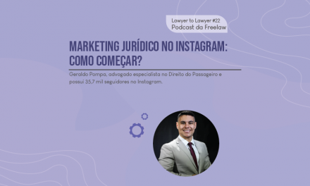 #22 Marketing Jurídico no Instagram: como começar? c/ – Geraldo Pompa